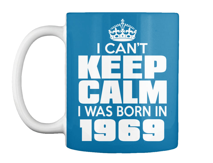I WAS BORN IN 1969