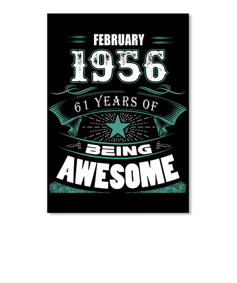 FEBRUARY 1956-61 Years Of Being Awesome