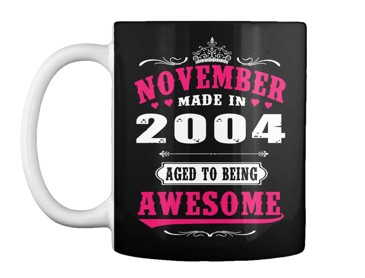 2004 November age to being awesome