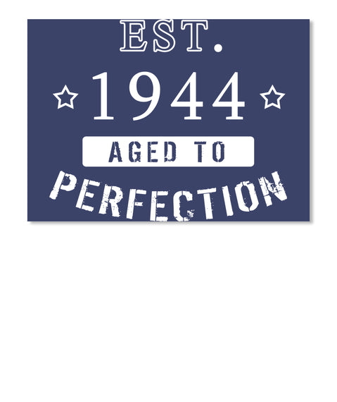 Born in 1944 Shirt - Birthday Year 1944