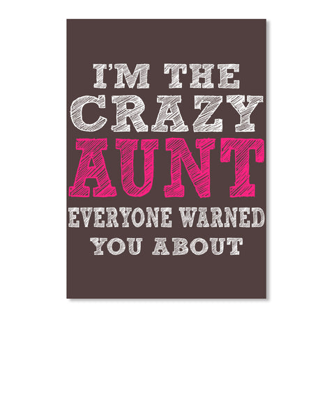 LIMITED CRAZY AUNT SHIRTS
