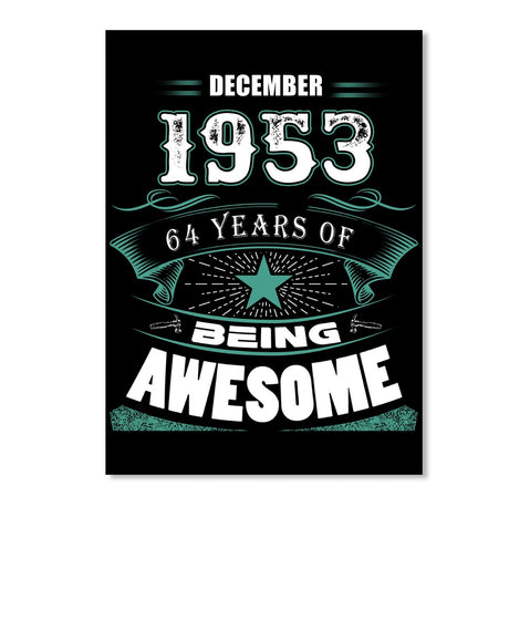 DECEMBER 1953-64 Years Of Being Awesome