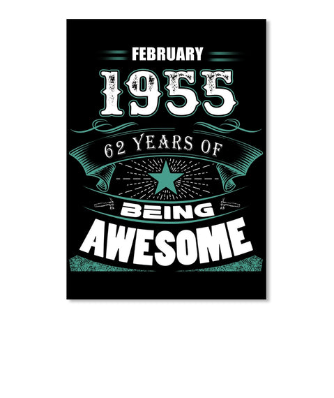FEBRUARY 1955-62 Years Of Being Awesome