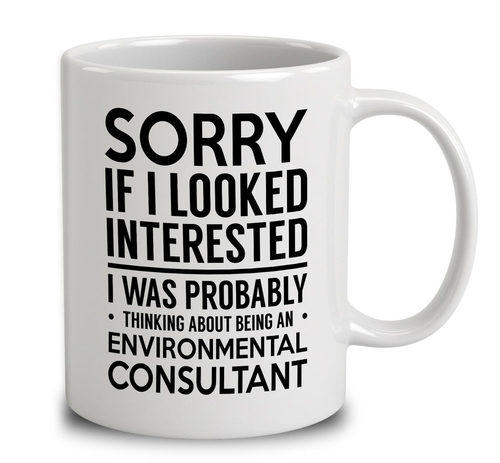 Probably Thinking About Being An Environmental Consultant