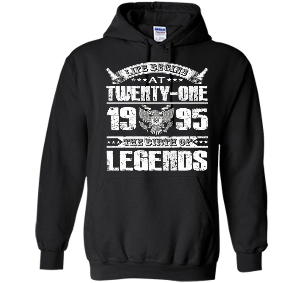 Life begins at 21, 1995 the birth of legends- 1995 T Shirt