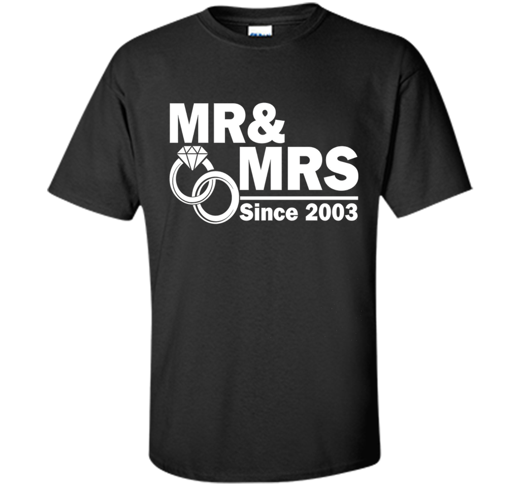 Mr And Mrs Since 2003 T Shirt- 14th Wedding Anniversary