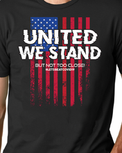 United We Stand! but not too close Beat COVID19 shirt
