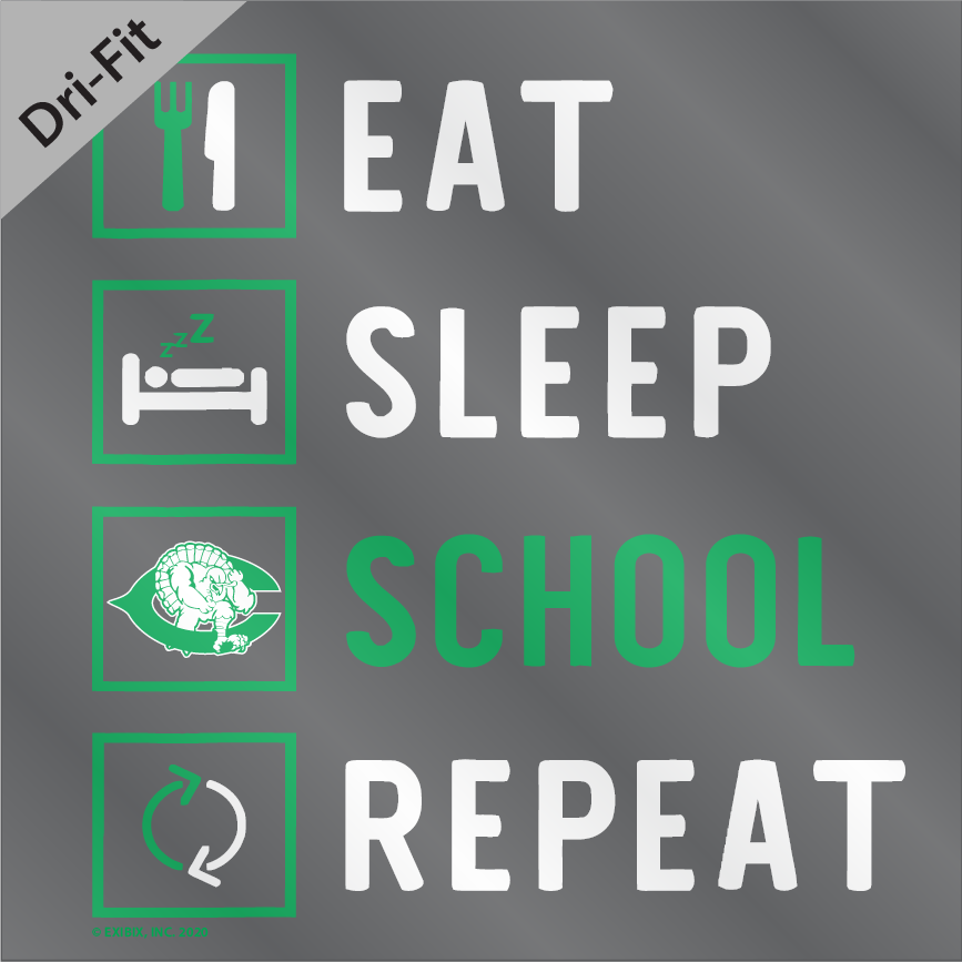 2020 DRYFIT - Cuero Gobbler Eat, Sleep, School, Repeat Shirt