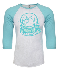 One Small Step Unisex Raglan 3/4 Sleeve Tee