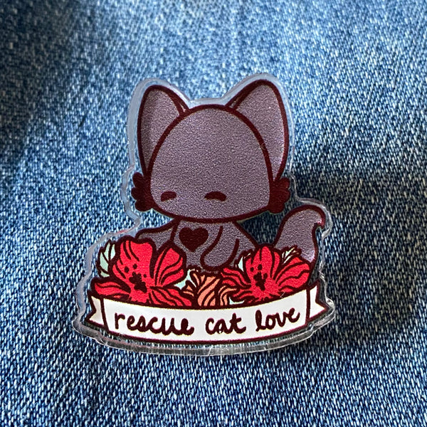 Rescue Cat Love Acrylic Pin