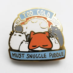 Snuggle Puddle Hard Enamel Pin
