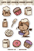 Let's Get Cookin' Sweet Stuff! Sticker Sheet