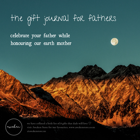 The Gift Journal for Fathers - celebrate your father while honouring our earth mother