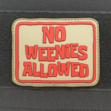 NO WEENIES ALLOWED Patch