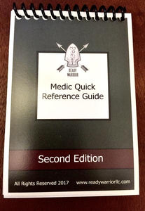 Ready Warrior Medic Quick Reference Guide