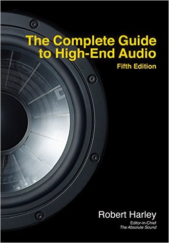 Absolute Sound The Complete Guide To High End Audio 5th Edition - Hi-Fi Centre