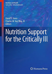Nutrition Support for the Critically Ill