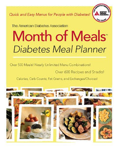 The American Diabetes Association Month of Meals Diabetes Meal Planner