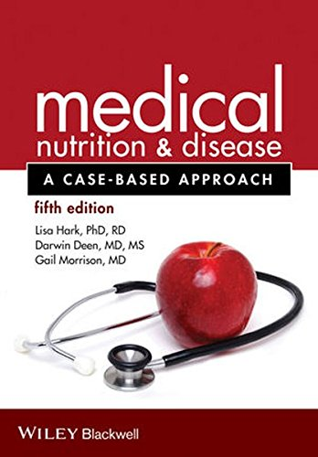 Medical Nutrition and Disease: A Case-Based Approach --Get 48 CE Credits at no extra cost!