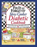 Fix-It and Forget-It Slow Cooker Diabetic Cookbook: 550 Slow Cooker Favorites