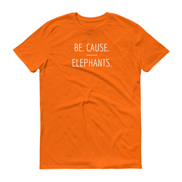 Be. Cause. Elephants Orange T-Shirt – World With Wildlife