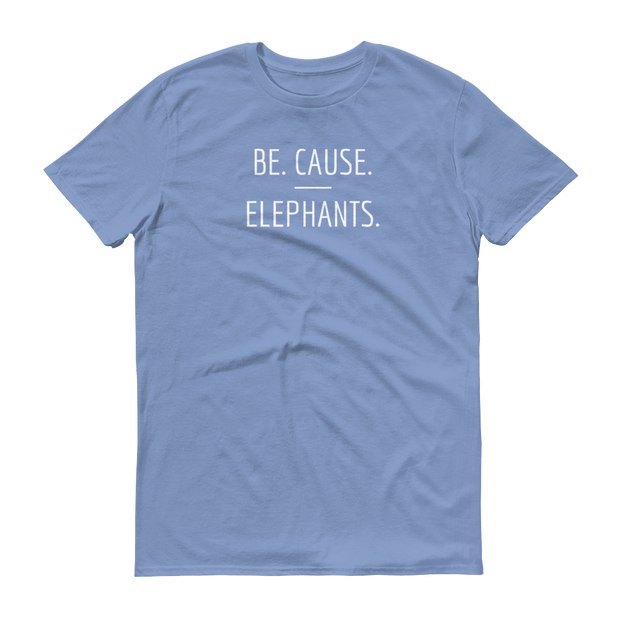 Be. Cause. Elephants Light Blue T-Shirt – World With Wildlife