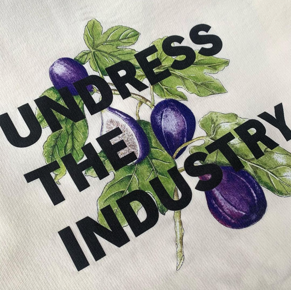 Crew Neck 'Undress The Industry' - Pristine