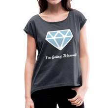 Load image into Gallery viewer, I'm Going Diamond Women's Roll Cuff T-Shirt-Women's Roll Cuff T-Shirt-PureDesignTees