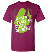 Load image into Gallery viewer, Arm a Teacher Stop a Shooter-T-Shirt-PureDesignTees