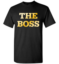 Load image into Gallery viewer, The Boss Short Sleeve 100% Cotton T-Shirt-T-Shirt-PureDesignTees