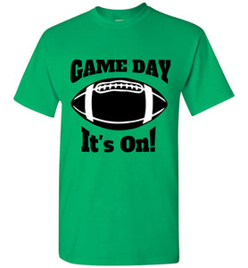 Game Day It's On!-T-Shirt-PureDesignTees