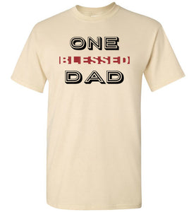 One Blessed Dad-T-Shirt-PureDesignTees
