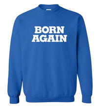 Load image into Gallery viewer, Born Again Crewneck Sweatshirt-Sweatshirt-PureDesignTees