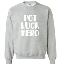Load image into Gallery viewer, Pot Luck Hero-Sweatshirts-PureDesignTees