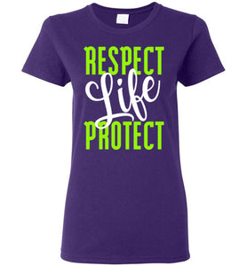 Respect Protect Life Ladies Short-Sleeve T-Shirt - PureDesignTees