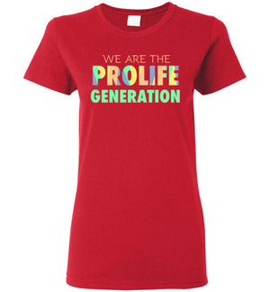 We are the Prolife Generation Ladies Short-Sleeve T-Shirt, T-Shirt - PureDesignTees