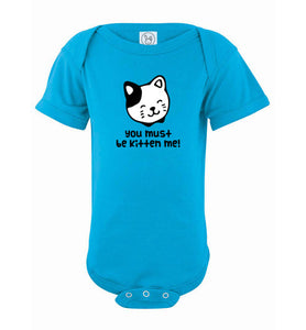 You Must Be Kitten Me! Infant Fine Jersey Bodysuit-Onesie-PureDesignTees