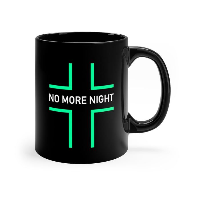 No More Night Black mug 11oz-Mug-PureDesignTees