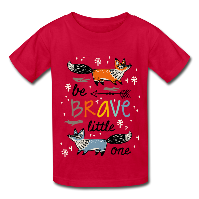 Be Brave Little One Hanes Youth Tagless T-Shirt-Hanes Youth Tagless T-Shirt-PureDesignTees