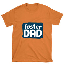 Load image into Gallery viewer, Foster Dad Unisex T-shirt-Unisex T-Shirt-PureDesignTees