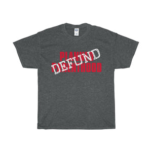 Defund Planned Parenthood Heavy Cotton T-Shirt