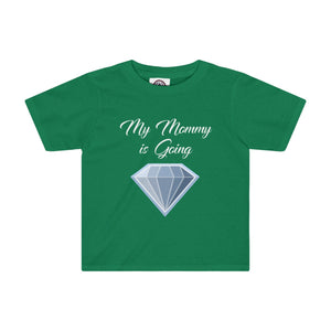 My Mommy is Going Diamond Toddler Tee-Kids clothes-PureDesignTees