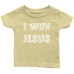 I Wuv Jesus Infant 100% Cotton T-Shirt-T-shirt-PureDesignTees