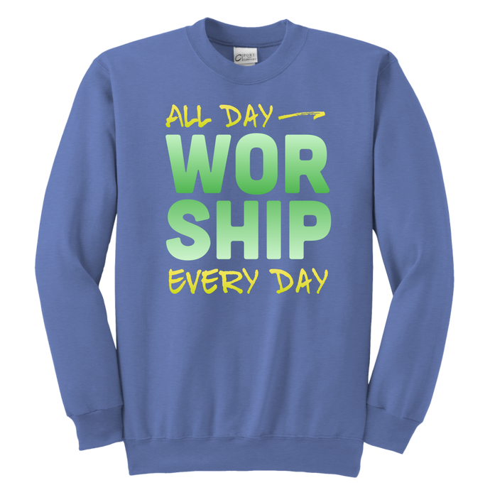 All Day Every Day Worship Youth Sweatshirt-Youth Sweatshirt-PureDesignTees