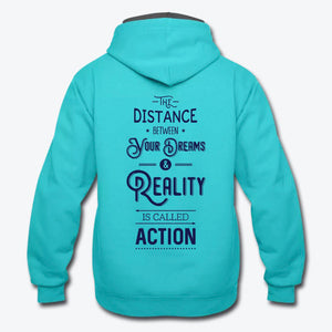 The Distance Between Your Dreams and Reality Contrast Hoodie-Contrast Hoodie-PureDesignTees