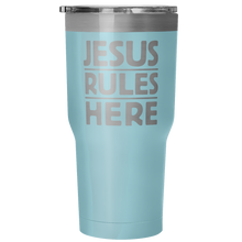 Load image into Gallery viewer, Jesus Rules Here 30 Ounce Vacuum Tumbler-Tumblers-PureDesignTees