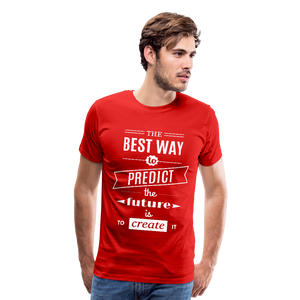 The Best Way To Predict the Future Men's Premium Tee-Men's Premium T-Shirt-PureDesignTees