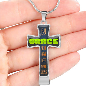 Ephesians 2:5 By Grace You have been saved.