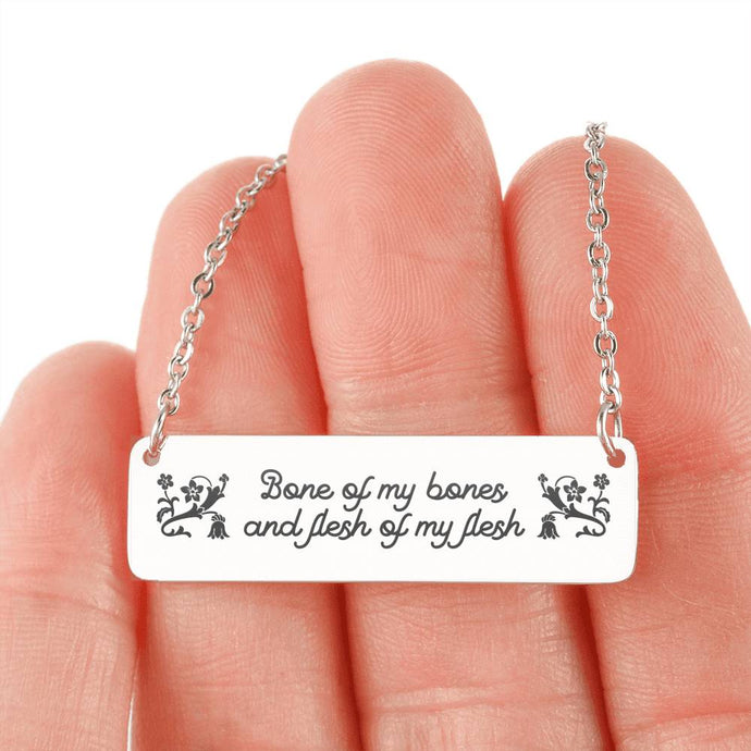 Bone of My Bones and Flesh of My Flesh Bar Necklace-Jewelry-PureDesignTees