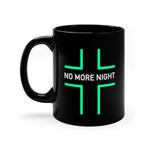 Load image into Gallery viewer, No More Night Black mug 11oz-Mug-PureDesignTees